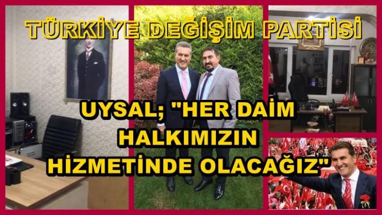 İL BAŞKANI UYSAL;