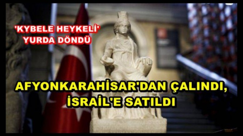 'KYBELE HEYKELİ' 60 YILIN ARDINDAN YURDA DÖNDÜ