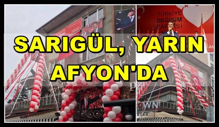 SARIGÜL, YARIN AFYON'DA
